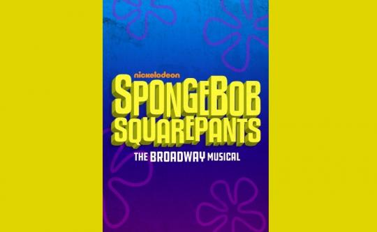 スポンジ・ボブ / スクエアパンツ( SpongeBob SquarePants, The Broadway Musical)